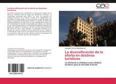 Capa do livro de La diversificación de la oferta en destinos turísticos