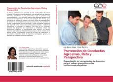 Bookcover of Prevención de Conductas Agresivas, Reto y Perspectiva