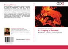 Обложка El Fuego y la Palabra: