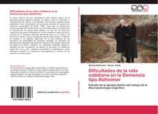 Bookcover of Dificultades de la vida cotidiana en la Demencia tipo Alzheimer