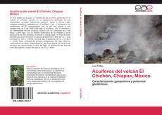 Bookcover of Acuíferos del  volcán El Chichón, Chiapas, México