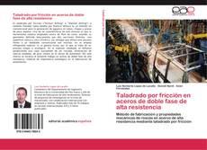 Capa do livro de Taladrado por fricción en aceros de doble fase de alta resistencia