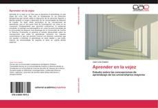 Bookcover of Aprender en la vejez