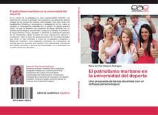 Bookcover of El patriotismo martiano en la universidad del deporte