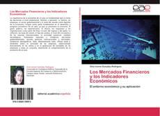 Portada del libro de Los Mercados Financieros y los Indicadores Económicos
