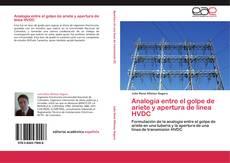 Portada del libro de Analogía entre el golpe de ariete  y apertura de línea HVDC