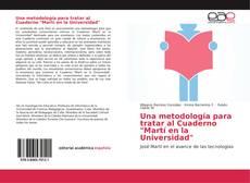 """Una metodología para tratar al Cuaderno """"Martí en la Universidad""""的封面"""