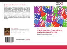 Bookcover of Participación Comunitaria en la Gestión Escolar