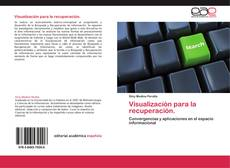 Bookcover of Visualización para la recuperación.