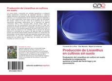 Bookcover of Producción de Lisianthus en cultivos sin suelo