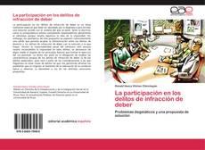 Bookcover of La participación en los delitos de infracción de deber