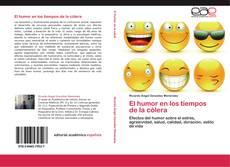 Buchcover von El humor en los tiempos de la cólera