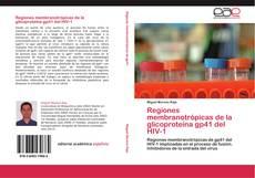 Обложка Regiones membranotrópicas de la glicoproteína gp41 del HIV-1