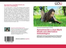 Bookcover of Aproximación a José Martí desde una alternativa metodológica