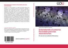 Bookcover of Entendiendo el entorno favorable para las asociaciones