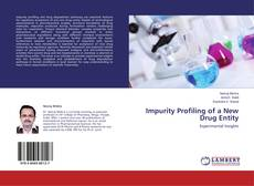 Bookcover of Impurity Profiling of a New Drug Entity