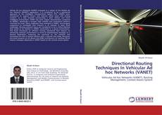 Capa do livro de Directional Routing Techniques In Vehicular Ad hoc Networks (VANET)