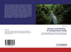 Bookcover of Illusion and Reality -  A Comparative study