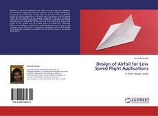 Capa do livro de Design of Airfoil for Low Speed Flight Applications