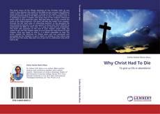 Why Christ Had To Die kitap kapağı