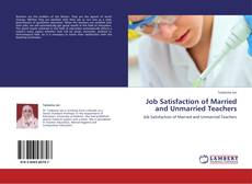Bookcover of Job Satisfaction of Married and Unmarried Teachers