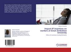 Buchcover von Impact 0f incentives on workers at Great Zimbabwe University