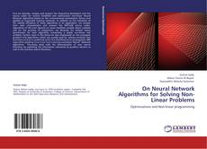 Bookcover of On Neural Network Algorithms for Solving Non- Linear Problems