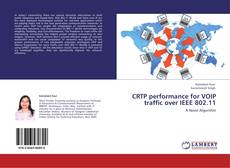 Bookcover of CRTP performance for VOIP traffic over IEEE 802.11