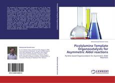 Обложка Picolylamine Template Organocatalysts for Asymmetric Aldol reactions