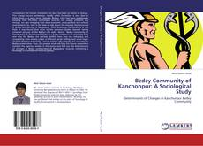 Bookcover of Bedey Community of Kanchonpur: A Sociological Study