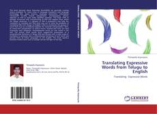 Bookcover of Translating Expressive Words from Telugu to English
