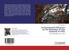 Copertina di Environmental Influences on the Behaviour of Zoo Leopards in India