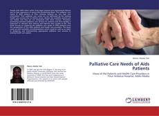 Bookcover of Palliative Care Needs of Aids Patients