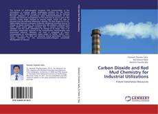 Capa do livro de Carbon Dioxide and Red Mud Chemistry for Industrial Utilizations
