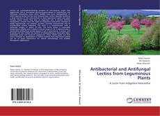 Couverture de Antibacterial and Antifungal Lectins from Leguminous Plants