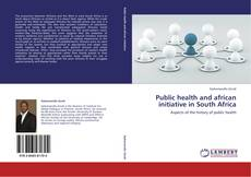 Bookcover of Public health and african initiative in South Africa
