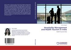 Borítókép a  Hospitality Management and Health Tourism in India - hoz