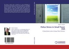 Bookcover of Police Stress in Small Town USA