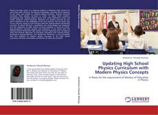 Bookcover of Updating High School Physics Curriculum with Modern Physics Concepts