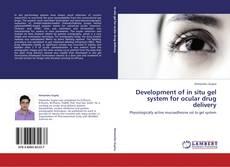 Capa do livro de Development of in situ gel system for ocular drug delivery