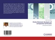 Bookcover of Finite Element Analysis of composite laminates