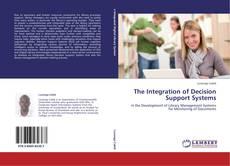 Portada del libro de The Integration of Decision Support Systems