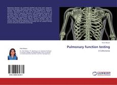 Bookcover of Pulmonary function testing