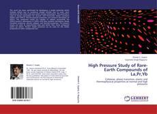Bookcover of High Pressure Study of Rare-Earth Compounds of La,Pr,Yb