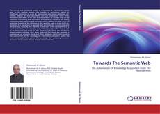 Bookcover of Towards The Semantic Web