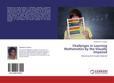 Couverture de Challenges in Learning Mathematics by the Visually Impaired