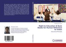 Bookcover of Right to Education & Basic Needs for Human Reference to Vedas