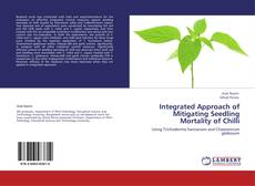 Обложка Integrated Approach of Mitigating Seedling Mortality of Chilli