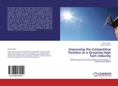 Buchcover von Improving the Competitive Position in a Growing High Tech Industry