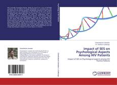 Bookcover of impact of SES on Psychological Aspects Among HIV Patients